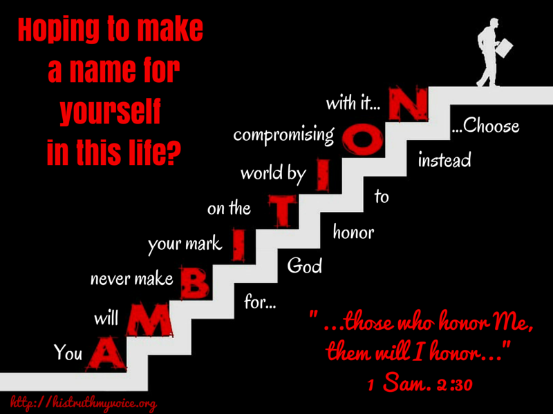 Making a name for yourself by honoring God
