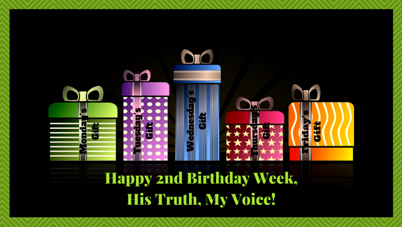 Happy 2nd Birthday, His Truth, My Voice!