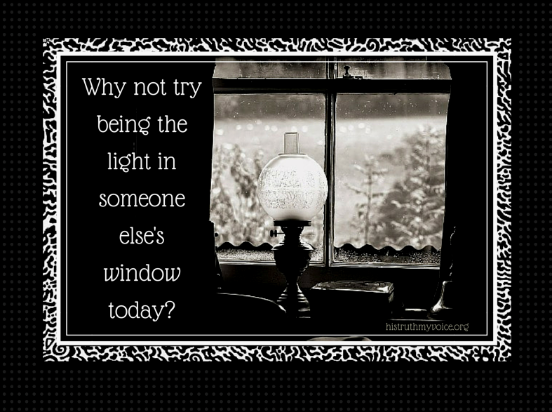 Be a Light in Someone's Window