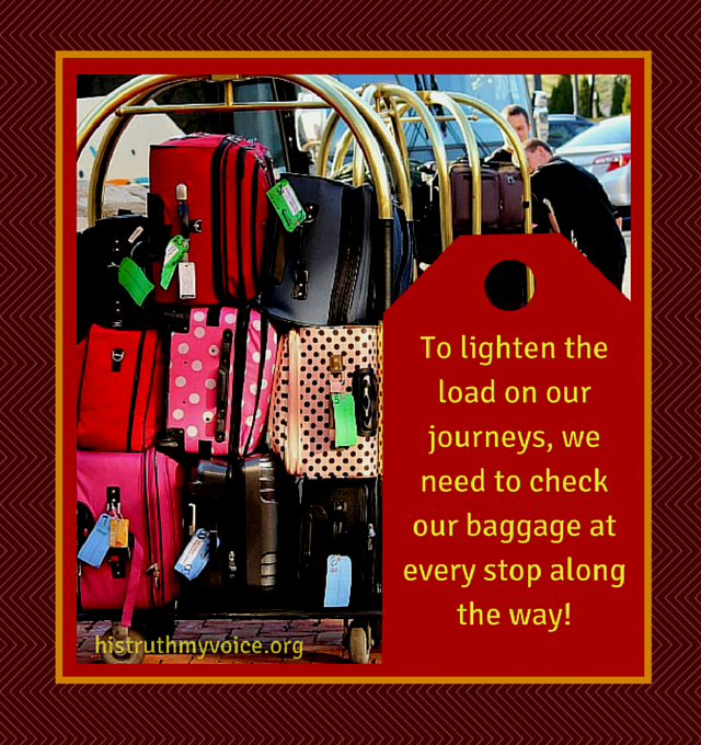 Lighten Your Load...Check Your Baggage