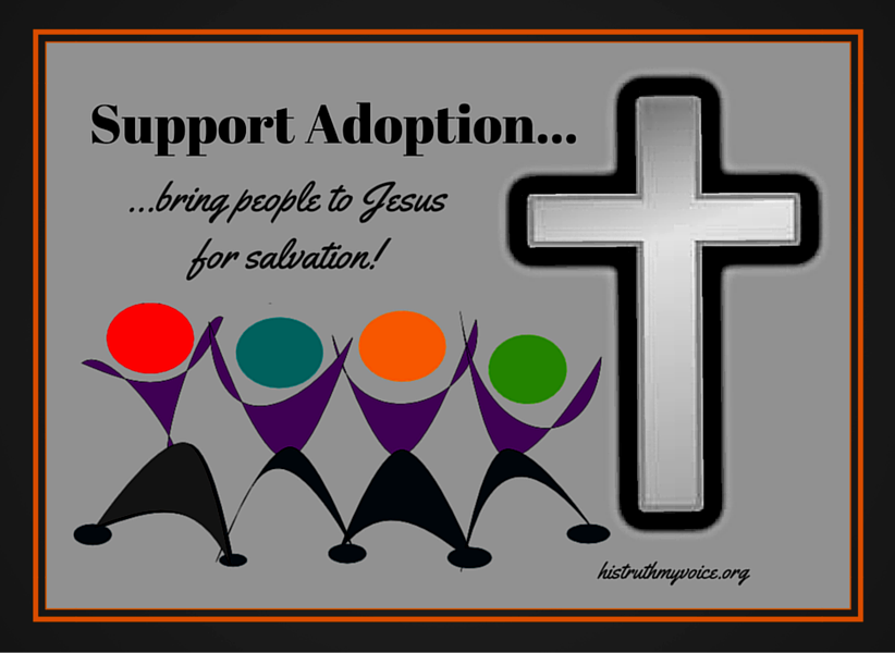 Supporting Adoption Through Salvation