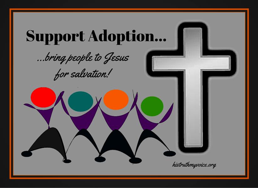 Supporting Adoption Through Salvation