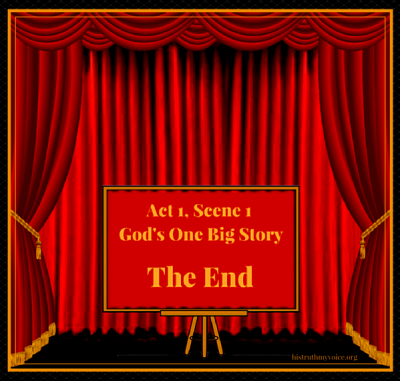 The End of Act 1, Scene1