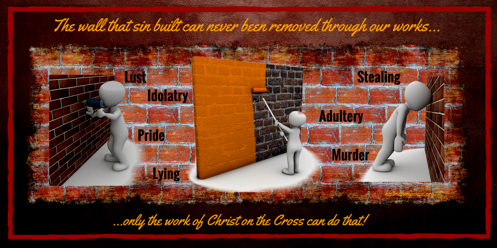 Until We Are Saved, a Wall of Sin Separates Us from God