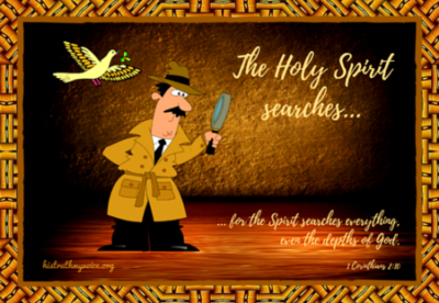 The Holy Spirit Searches