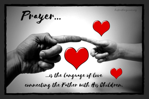 Prayer...the Language of Love