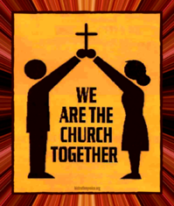 We Are the Church Together