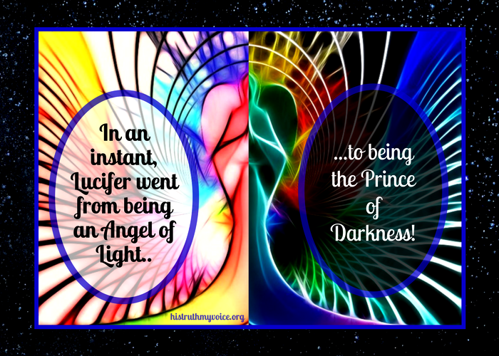 Angel of Light to Prince of Darkness