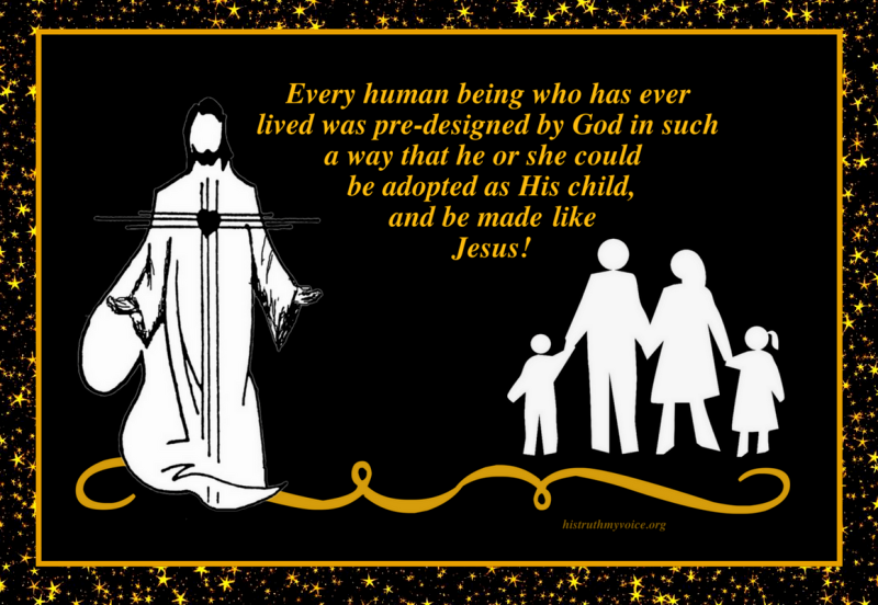 Everyone is Predestined to be a Child of God